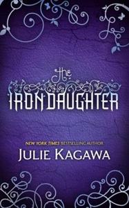 The Iron Daughter (ebok) av Julie Kagawa