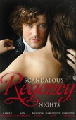 Scandalous regency nights
