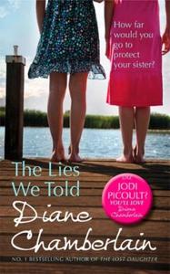 The Lies We Told (ebok) av Diane Chamberlain