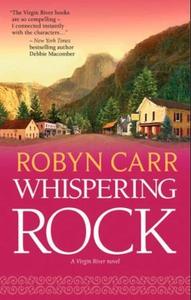 Whispering Rock (ebok) av Robyn Carr