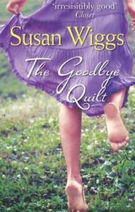 The Goodbye Quilt (ebok) av Susan Wiggs