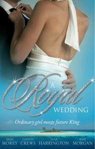 A royal wedding (ebok) av Trish Morey, Caitli