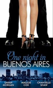 One Night in Buenos Aires (Mills & Boon M&B) (Unexpected Babies - Book 3) (e-bog) af Sarah Morgan, Maggie Cox, Chantelle Shaw
