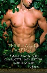 The pleasure garden (ebok) av Amanda McIntyre