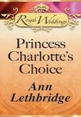 Princess charlotte's choice