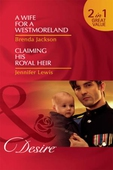 A wife for a westmoreland / claiming his royal heir