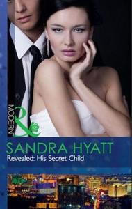 Revealed: his secret child (ebok) av Sandra H
