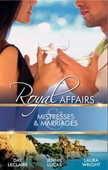 Royal affairs: mistresses & marriages