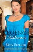 Regency mistresses