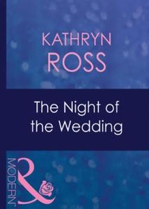 The night of the wedding (ebok) av Kathryn Ro