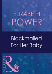 Blackmailed for her baby (ebok) av Elizabeth