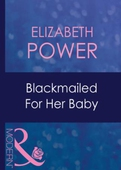 Blackmailed for her baby
