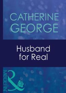Husband for real (ebok) av Catherine George