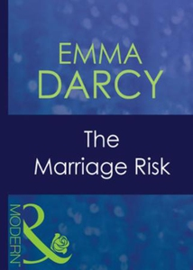 The marriage risk (ebok) av Emma Darcy