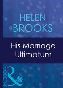 His marriage ultimatum (ebok) av Helen Brooks