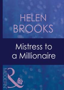 Mistress to a millionaire (ebok) av Helen Bro
