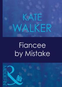 Fiancee by mistake (ebok) av Kate Walker