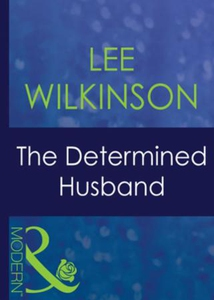 The determined husband (ebok) av Lee Wilkinso