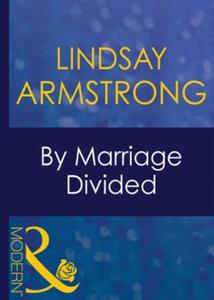 By marriage divided (ebok) av Lindsay Armstro