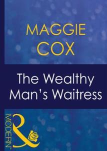 The wealthy man's waitress (ebok) av Maggie C