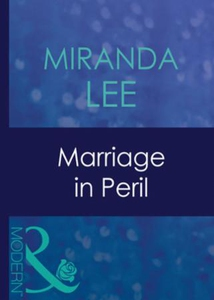 Marriage in peril (ebok) av Miranda Lee