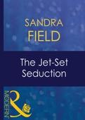 The jet-set seduction