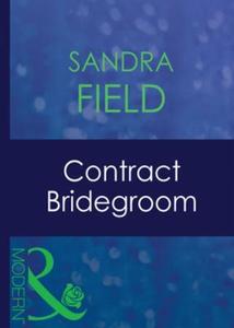 Contract bridegroom (ebok) av Sandra Field