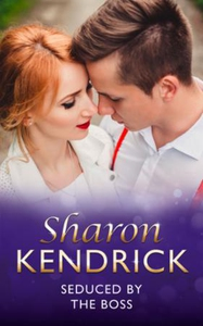 Seduced by the boss (ebok) av Sharon Kendrick