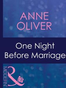 One night before marriage (ebok) av Anne Oliv
