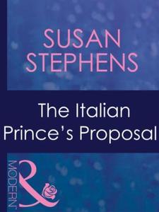 The Italian Prince's Proposal (Mills & Boon Modern) (e-bog) af Susan Stephens