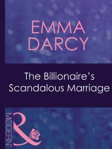 The billionaire's scandalous marriage (ebok)