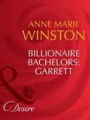 Billionaire bachelors: garrett
