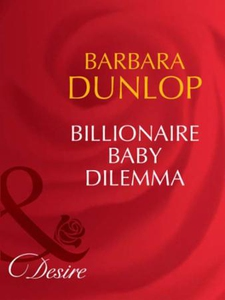 Billionaire baby dilemma (ebok) av Barbara Du