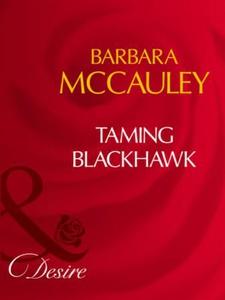 Taming blackhawk (ebok) av Barbara McCauley