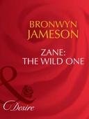 Zane: the wild one