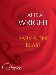 Baby and the beast (ebok) av Laura Wright