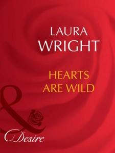 Hearts are wild (ebok) av Laura Wright