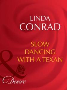 Slow dancing with a texan (ebok) av Linda Con