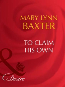 To claim his own (ebok) av Mary Lynn Baxter