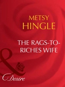 The rags-to-riches wife