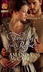 The taming of the rogue (ebok) av Amanda McCa