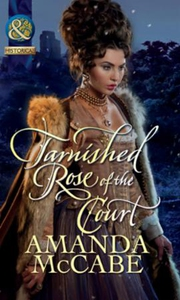 Tarnished rose of the court (ebok) av Amanda