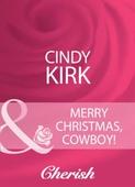 Merry Christmas, Cowboy!