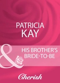 His brother's bride-to-be