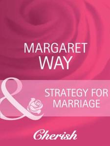 Strategy for marriage (ebok) av Margaret Way