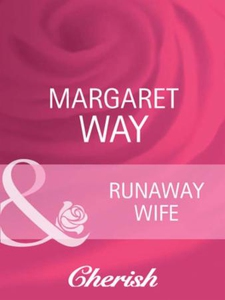 Runaway wife (ebok) av Margaret Way