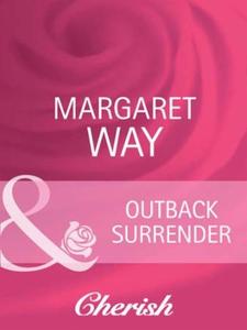 Outback surrender (ebok) av Margaret Way