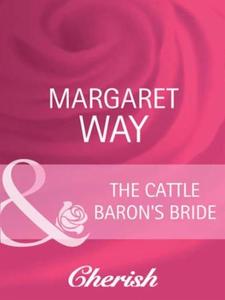 The Cattle Baron's Bride (ebok) av Margaret W