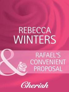 Rafael's convenient proposal (ebok) av Rebecc