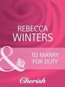 To marry for duty (ebok) av Rebecca Winters